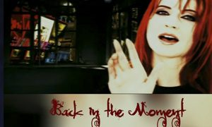 Back in the Moment - Second Released song from